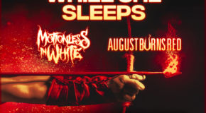 Nuevo Special Route Resurrection con While She Sleeps, Motionless In White, August Burns Red, Crystal Lake y muchos más
