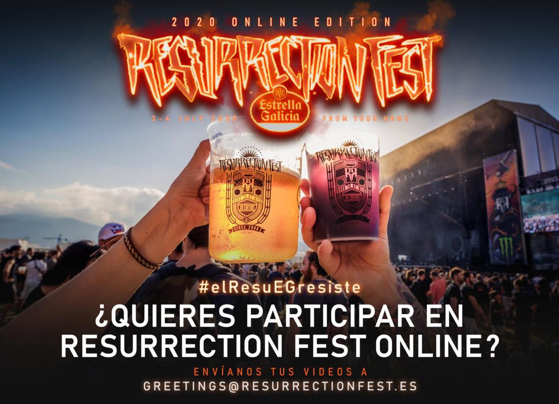 ¿Quieres salir en el Resurrection Fest Online? ¡Ayúdanos!