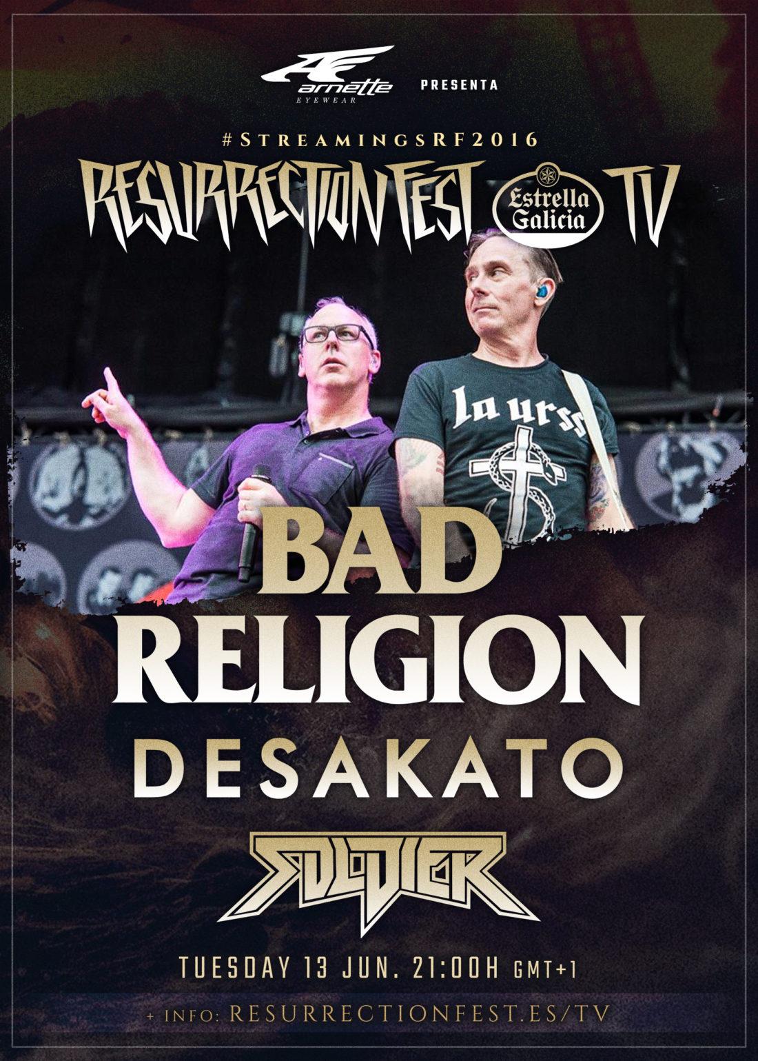 Derradeiros concertos en streaming na nosa Resurrection Fest TV: Bad Religion, Desakato e Soldier