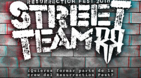 ¡Abrimos inscripciones para el Resurrection Fest Street Team 2018!