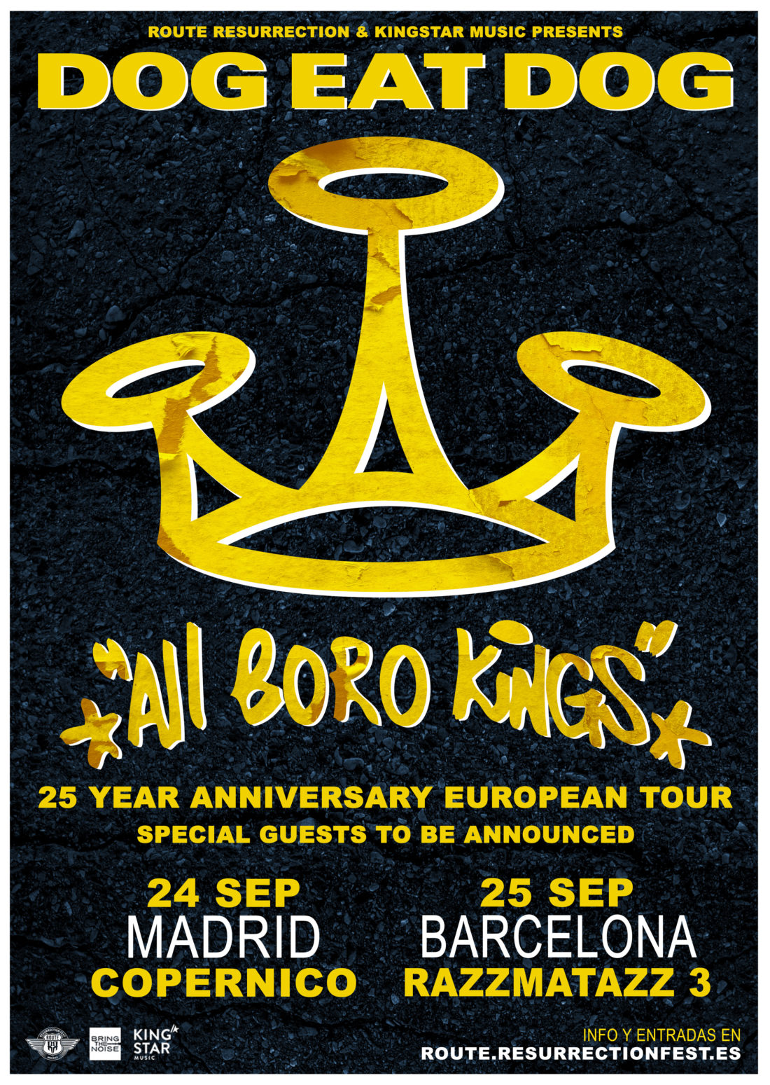"Nueva gira Route Resurrection: Dog Eat Dog – 25th Anniversary ""All Boro Kings"""
