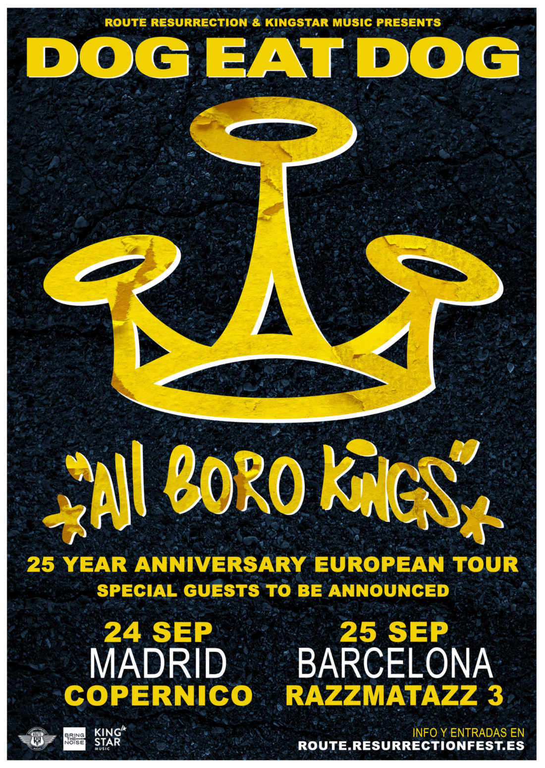 Nueva gira Route Resurrection: Dog Eat Dog – 25th Anniversary «All Boro Kings»