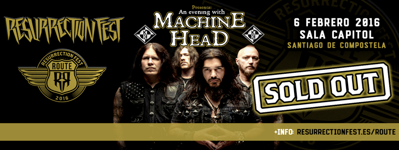 Route Resurrection Fest  2016 - Machine Head - Event